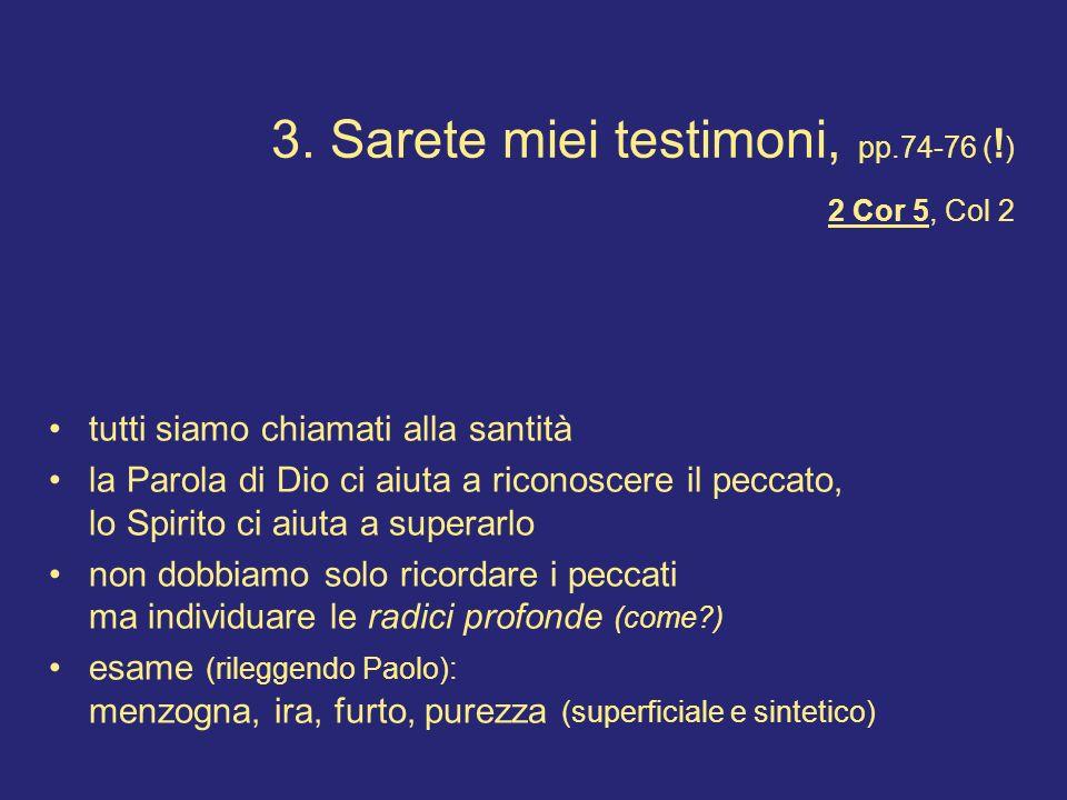 3. Sarete miei testimoni, pp.74-76 (!) 2 Cor 5, Col 2