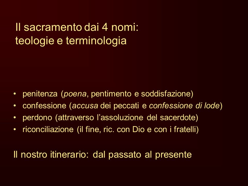 Il sacramento dai 4 nomi: teologie e terminologia