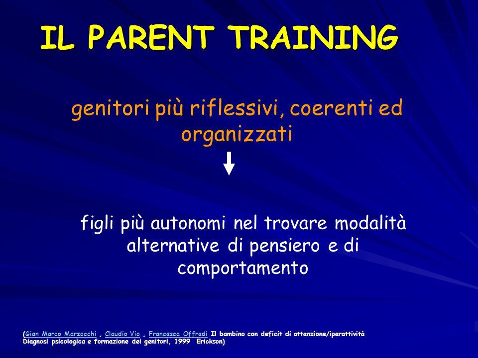 genitori più riflessivi, coerenti ed organizzati