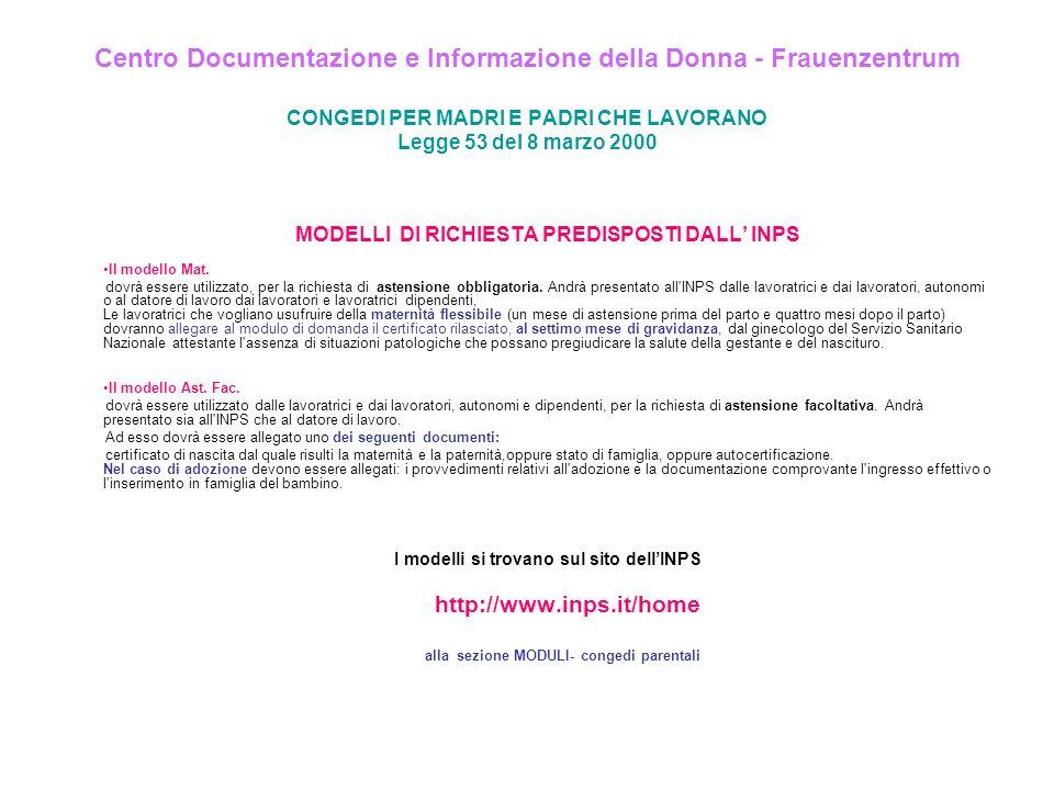 Centro Documentazione e Informazione della Donna - Frauenzentrum CONGEDI PER MADRI E PADRI CHE LAVORANO Legge 53 del 8 marzo 2000