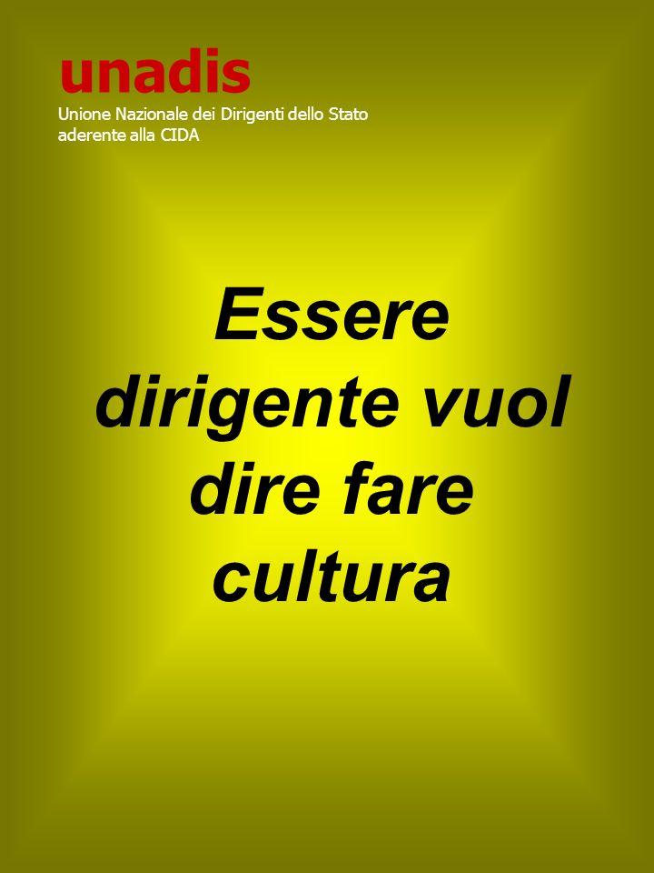 Essere dirigente vuol dire fare cultura