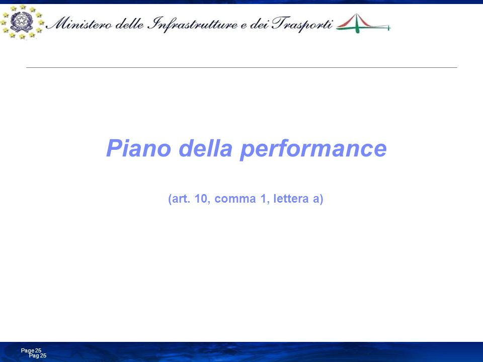 Piano della performance (art. 10, comma 1, lettera a)