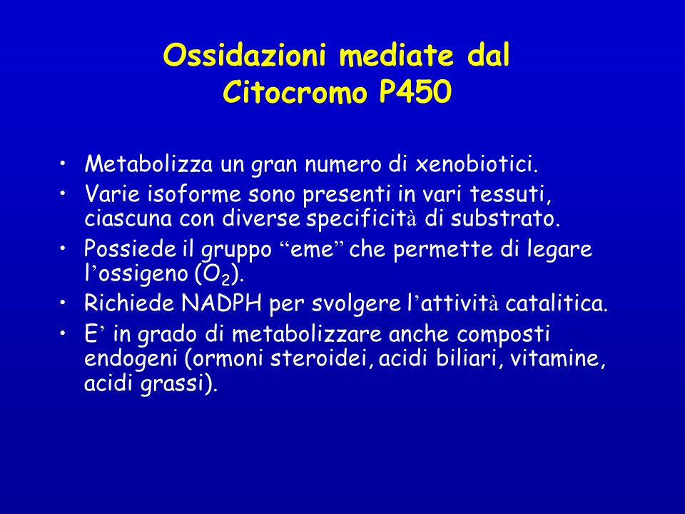 Ossidazioni mediate dal Citocromo P450