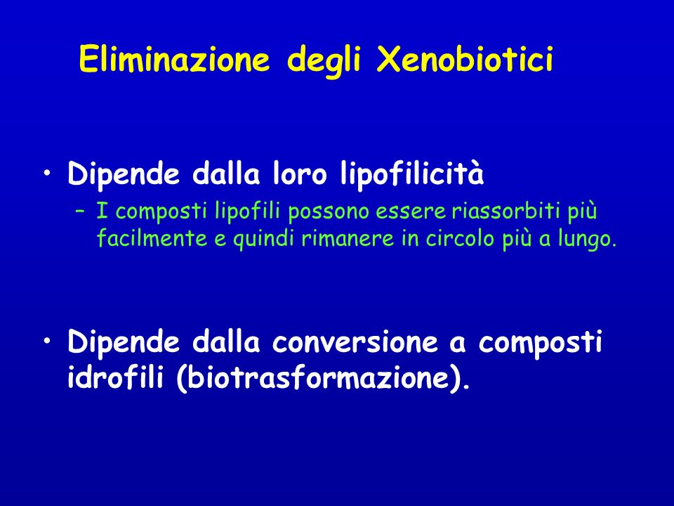 Eliminazione degli Xenobiotici