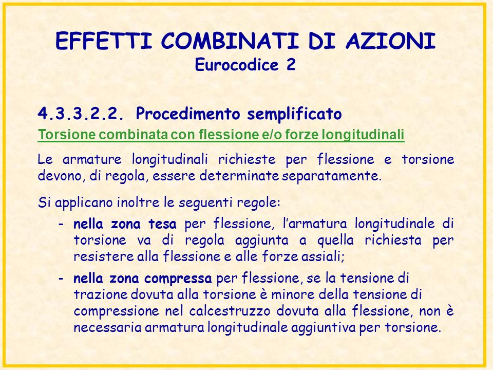 EFFETTI COMBINATI DI AZIONI Eurocodice 2