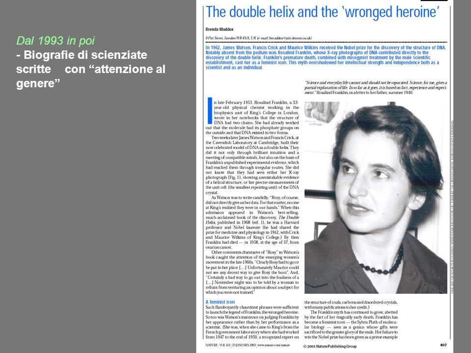 Dal 1993 in poi - Biografie di scienziate scritte con attenzione al genere