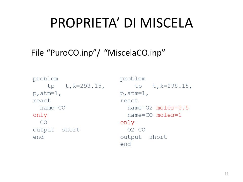 PROPRIETA' DI MISCELA File PuroCO.inp / MiscelaCO.inp problem