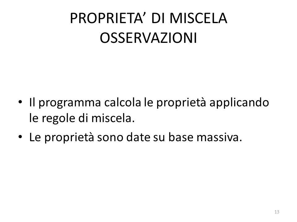 PROPRIETA' DI MISCELA OSSERVAZIONI