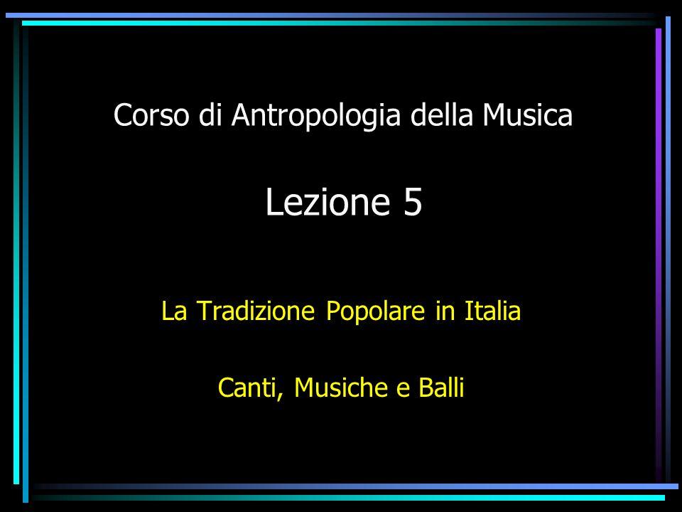 Corso di Antropologia della Musica Lezione 5