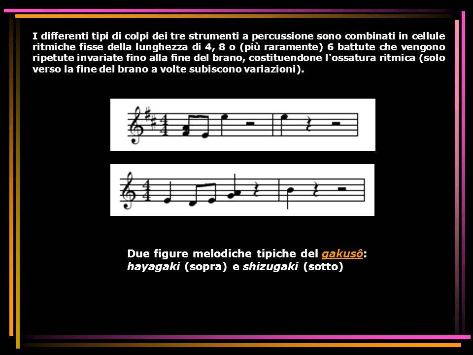 I differenti tipi di colpi dei tre strumenti a percussione sono combinati in cellule ritmiche fisse della lunghezza di 4, 8 o (più raramente) 6 battute che vengono ripetute invariate fino alla fine del brano, costituendone l ossatura ritmica (solo verso la fine del brano a volte subiscono variazioni).