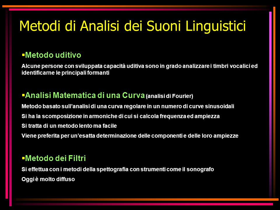 Metodi di Analisi dei Suoni Linguistici