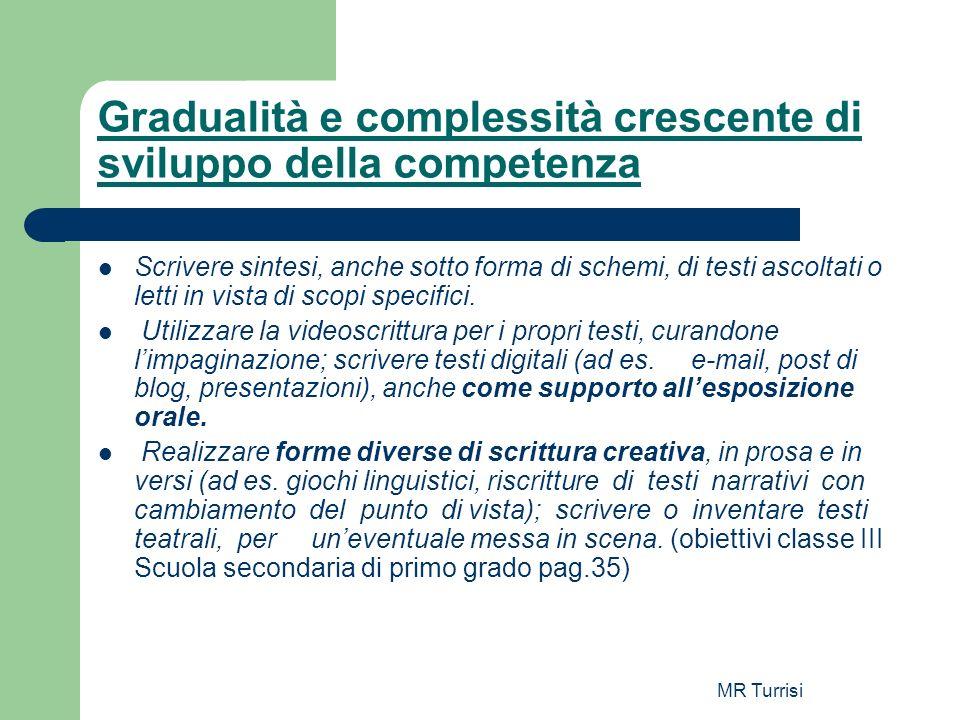 Gradualità e complessità crescente di sviluppo della competenza