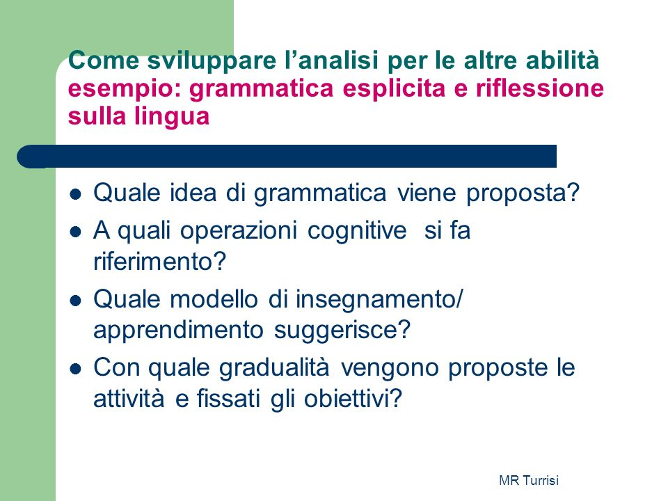 Quale idea di grammatica viene proposta