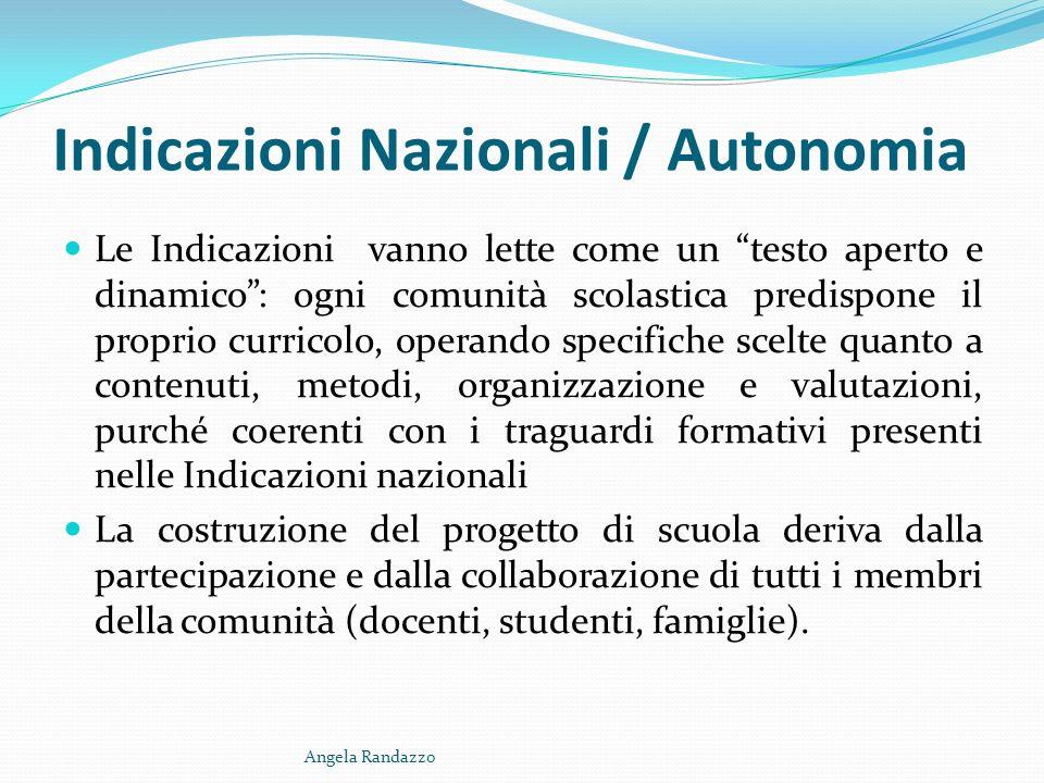 Indicazioni Nazionali / Autonomia