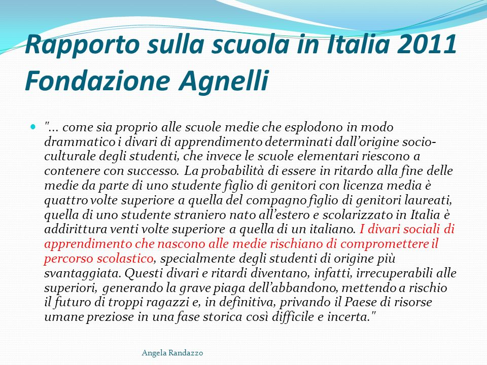 Rapporto sulla scuola in Italia 2011 Fondazione Agnelli