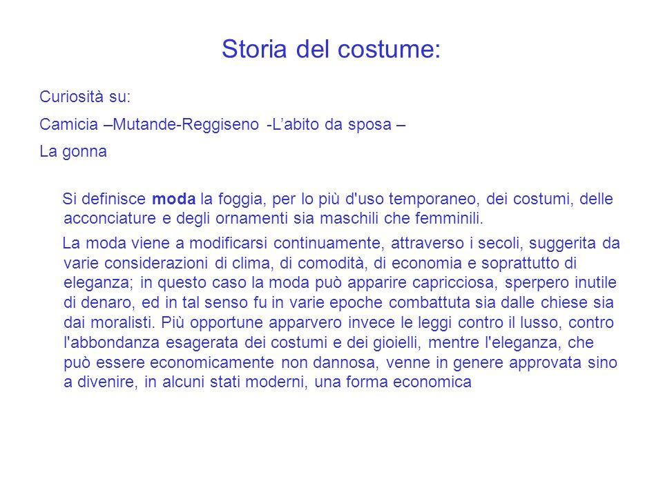 Storia del costume: Curiosità su: