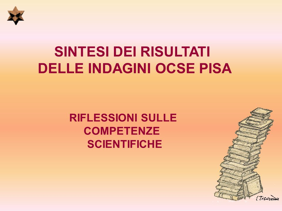 DELLE INDAGINI OCSE PISA