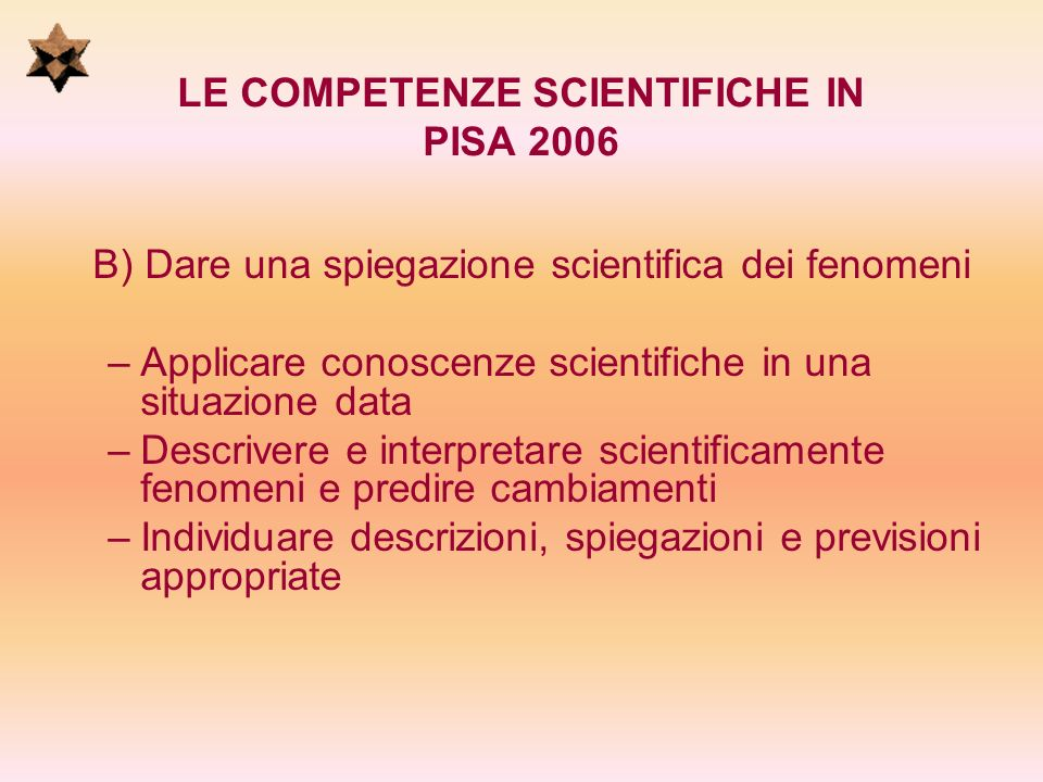 LE COMPETENZE SCIENTIFICHE IN PISA 2006