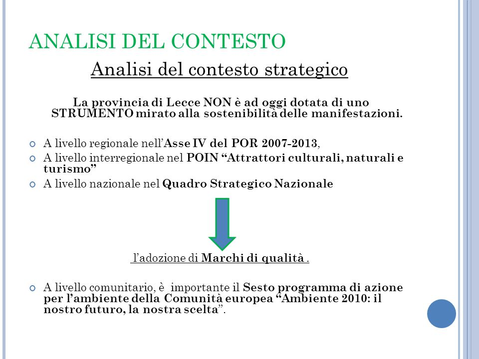 ANALISI DEL CONTESTO Analisi del contesto strategico