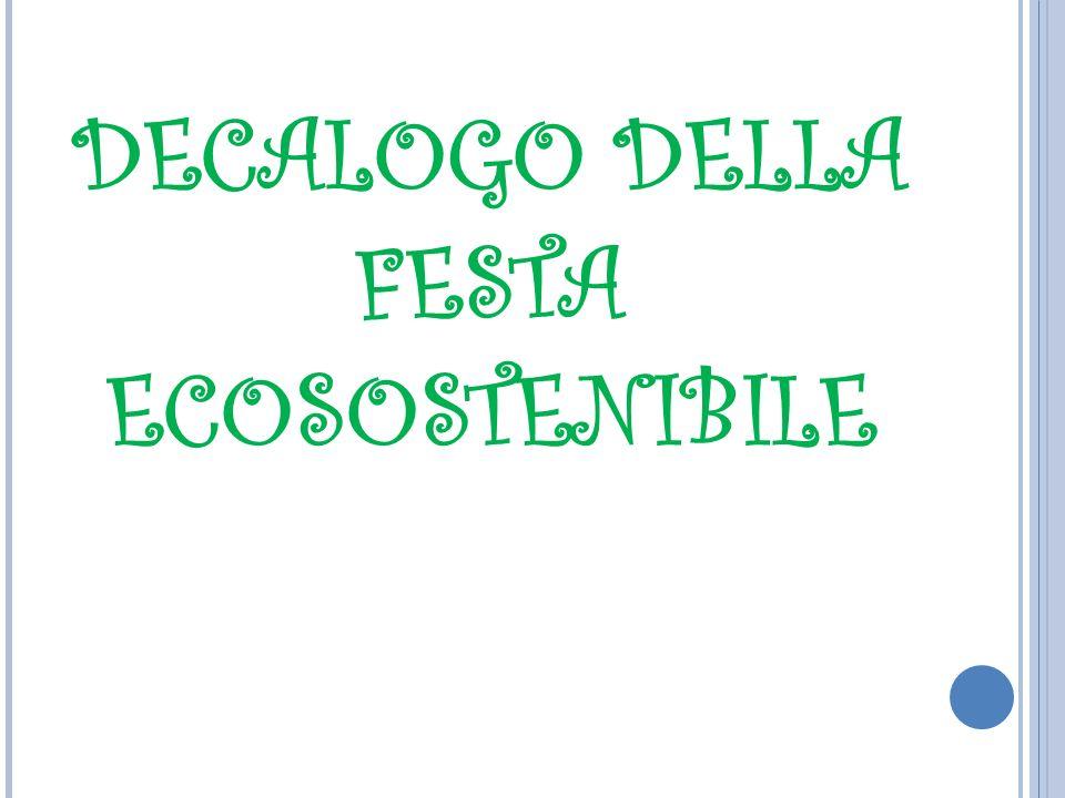 DECALOGO DELLA FESTA ECOSOSTENIBILE