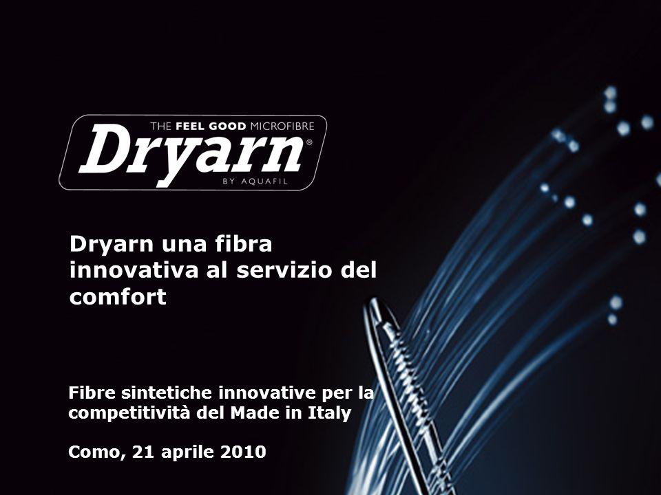Dryarn una fibra innovativa al servizio del comfort