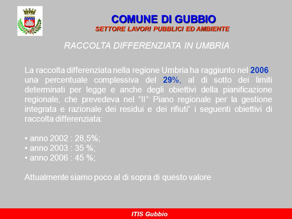 RACCOLTA DIFFERENZIATA IN UMBRIA