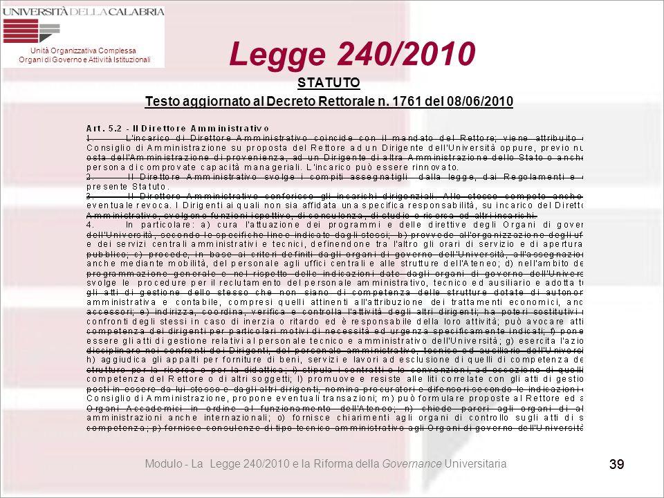 STATUTO Testo aggiornato al Decreto Rettorale n. 1761 del 08/06/2010
