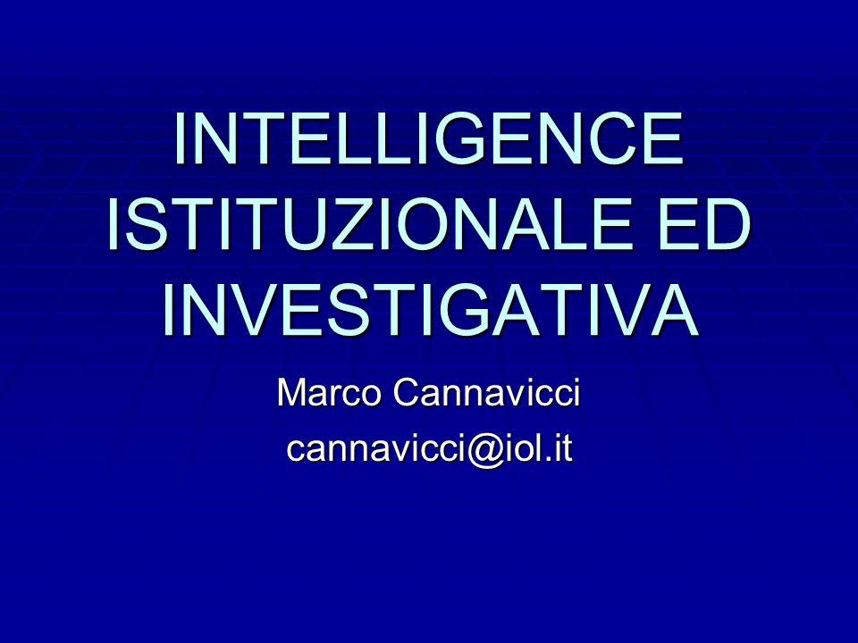 INTELLIGENCE ISTITUZIONALE ED INVESTIGATIVA