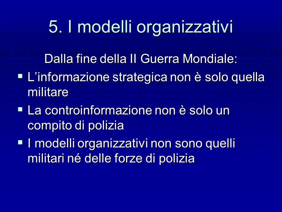 5. I modelli organizzativi