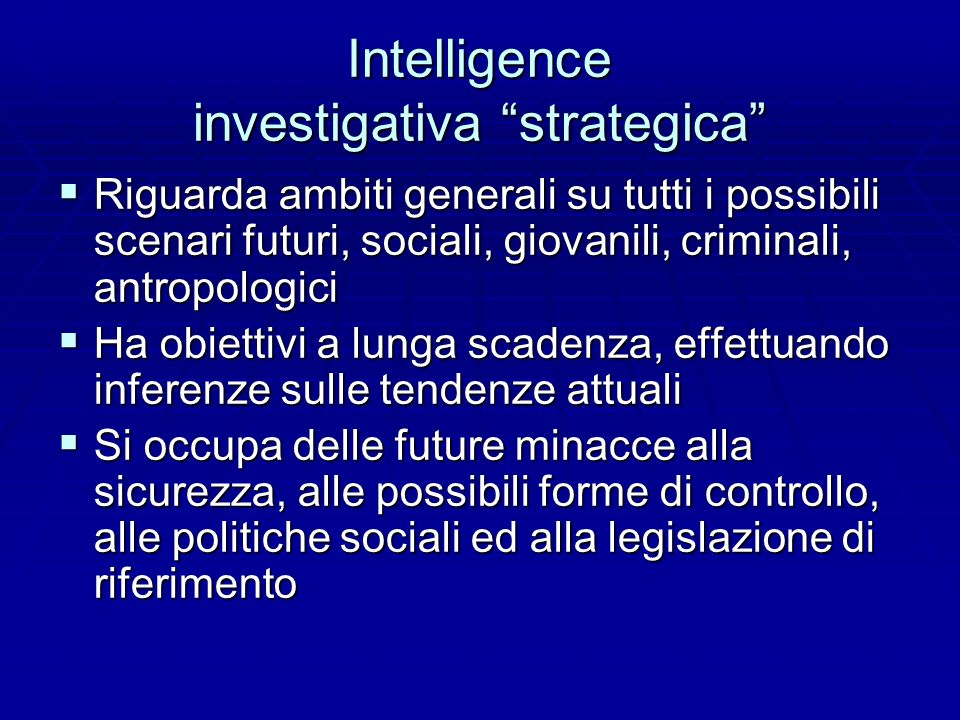 Intelligence investigativa strategica