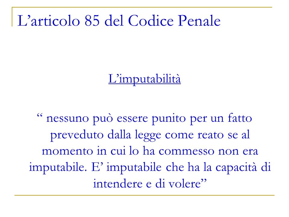 L'articolo 85 del Codice Penale