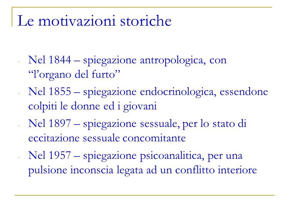 Le motivazioni storiche
