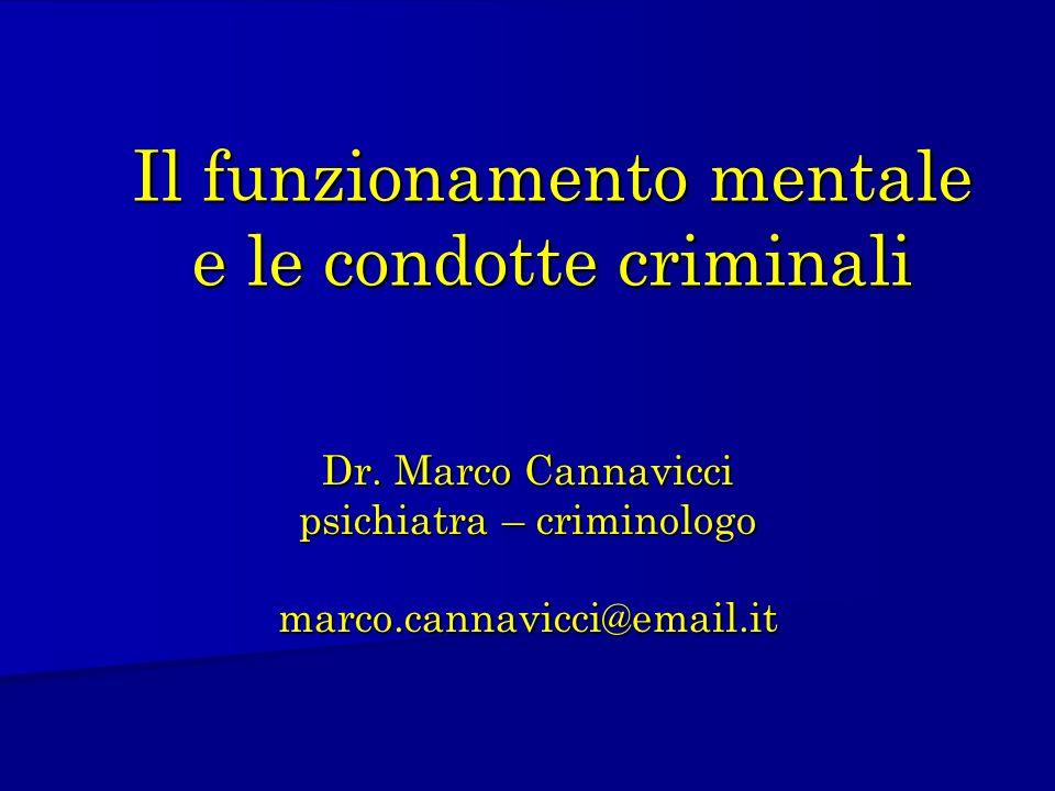 Il funzionamento mentale e le condotte criminali