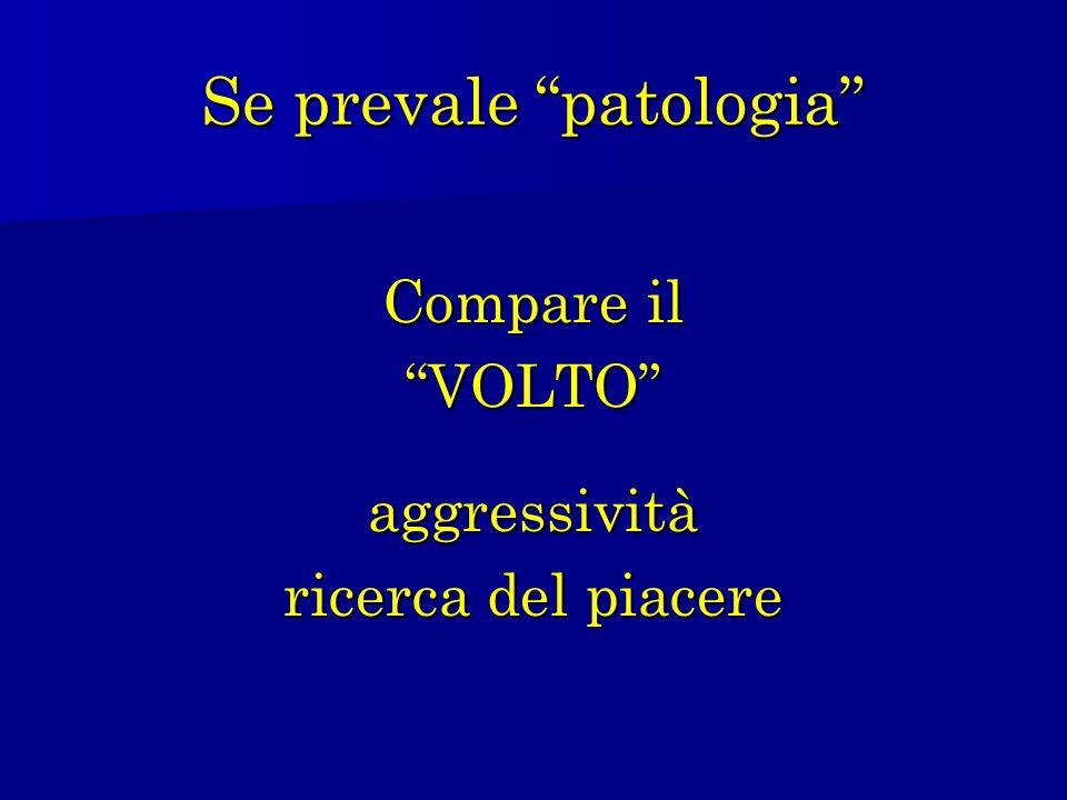 Se prevale patologia