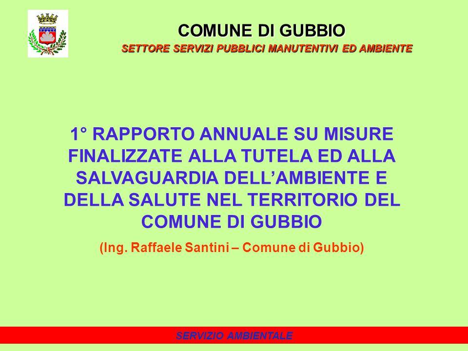 (Ing. Raffaele Santini – Comune di Gubbio)