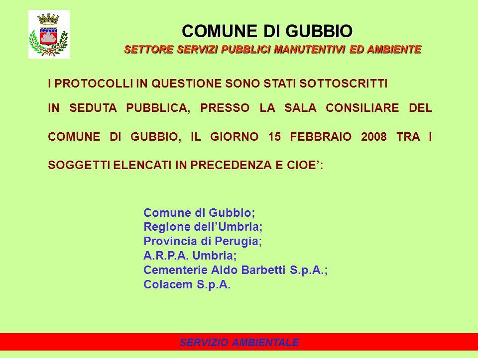 COMUNE DI GUBBIO I PROTOCOLLI IN QUESTIONE SONO STATI SOTTOSCRITTI