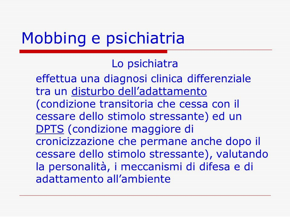 Mobbing e psichiatria Lo psichiatra