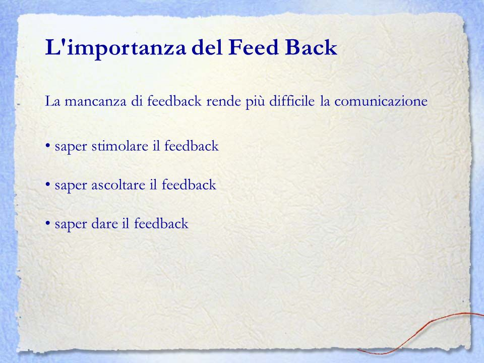 L importanza del Feed Back