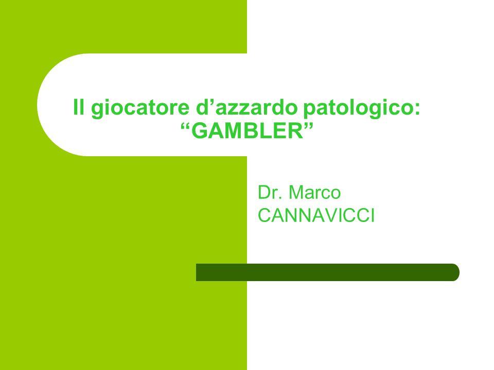 Il giocatore d'azzardo patologico: GAMBLER