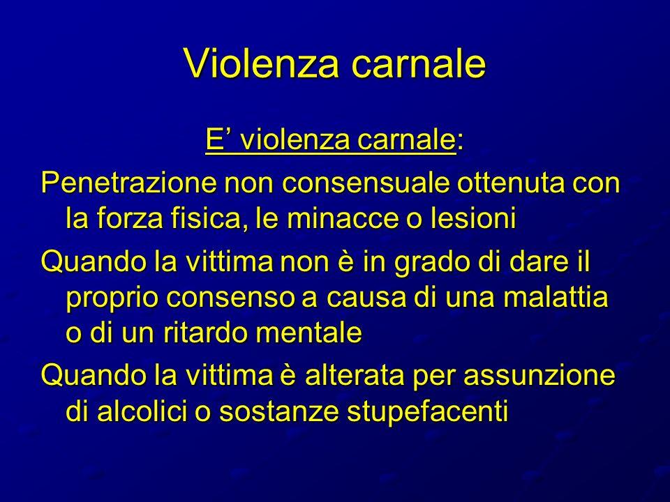 Violenza carnale E' violenza carnale: