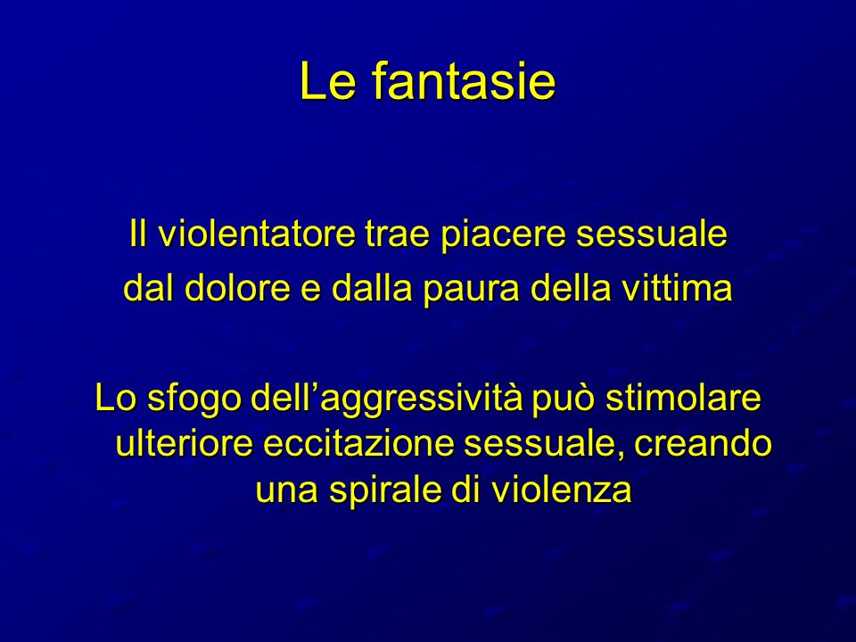 Le fantasie Il violentatore trae piacere sessuale