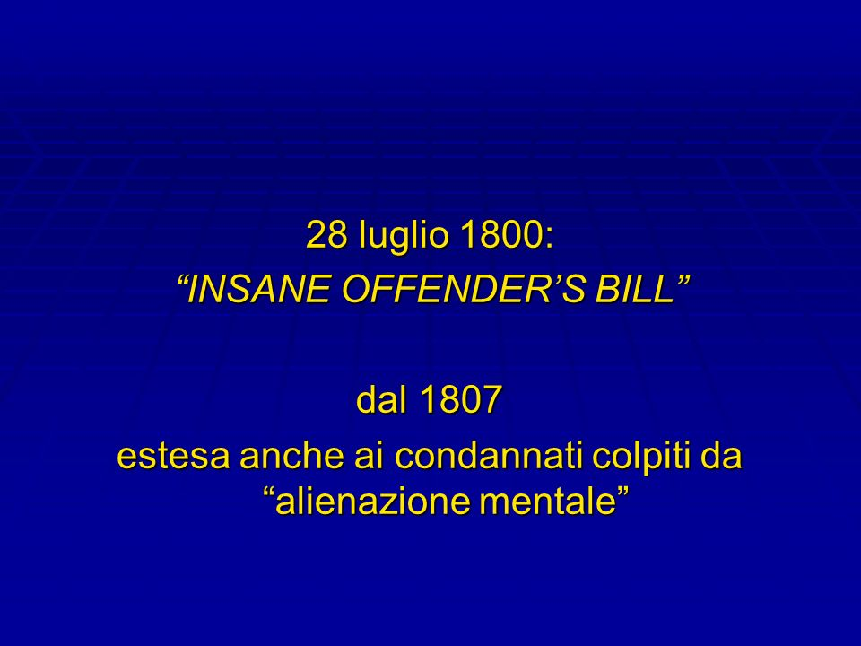 INSANE OFFENDER'S BILL dal 1807