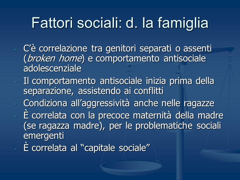 Fattori sociali: d. la famiglia