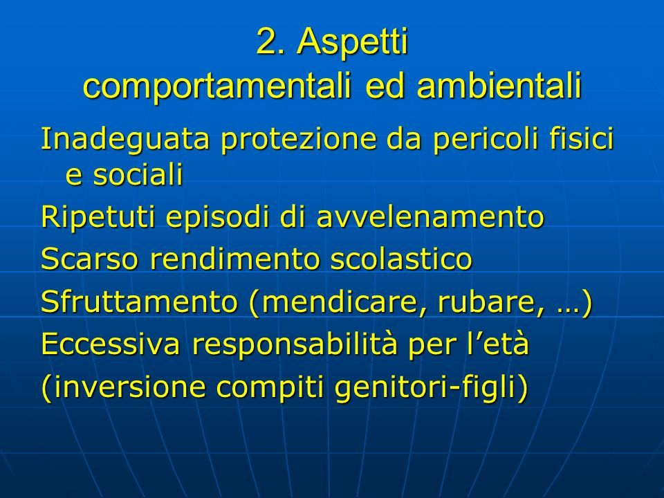 2. Aspetti comportamentali ed ambientali