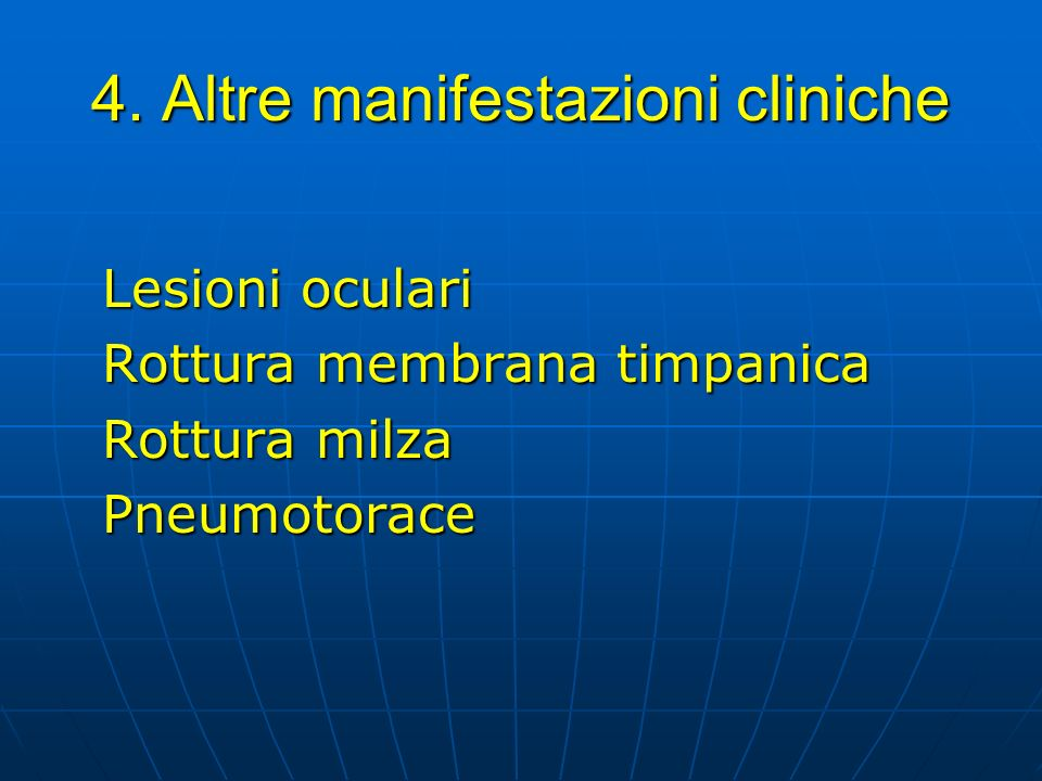 4. Altre manifestazioni cliniche