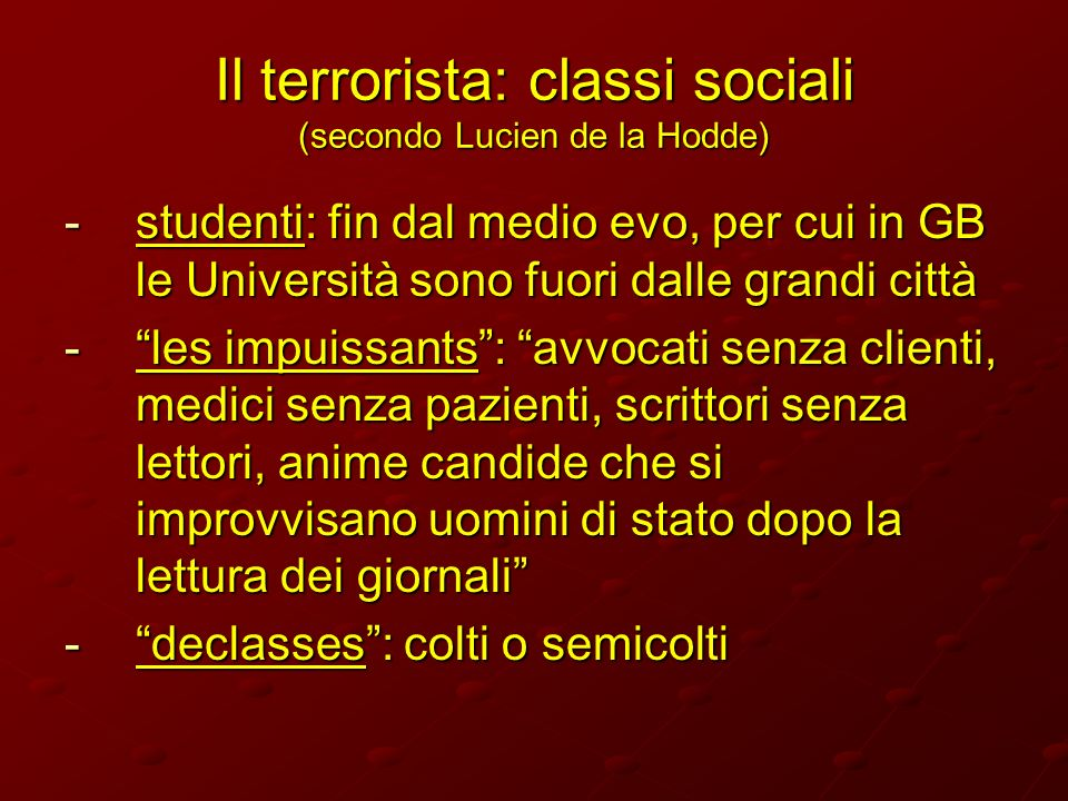 Il terrorista: classi sociali (secondo Lucien de la Hodde)