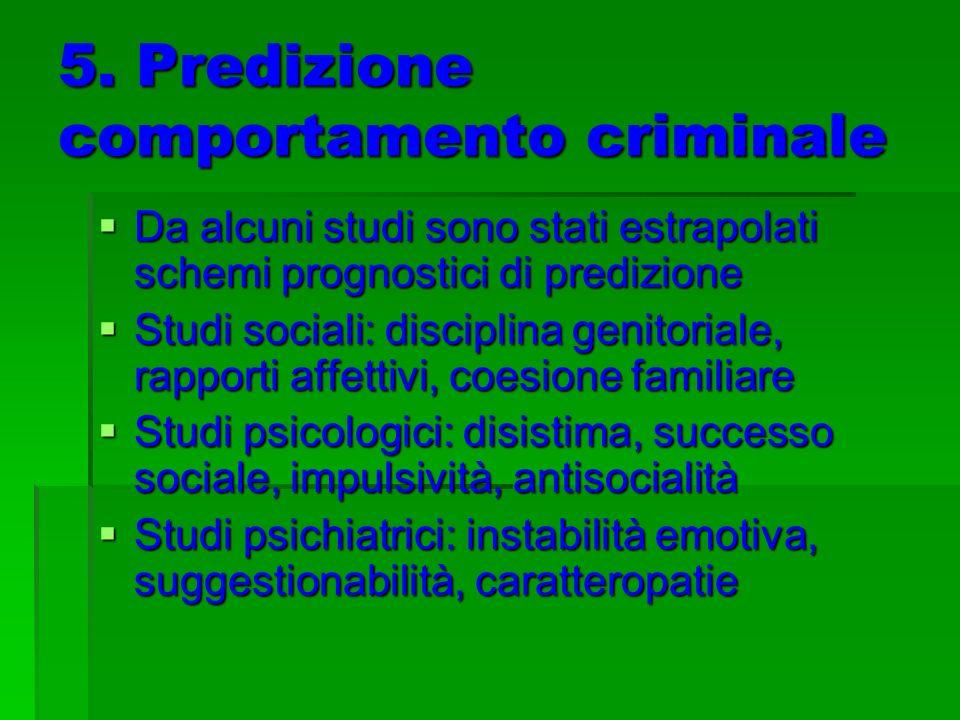5. Predizione comportamento criminale