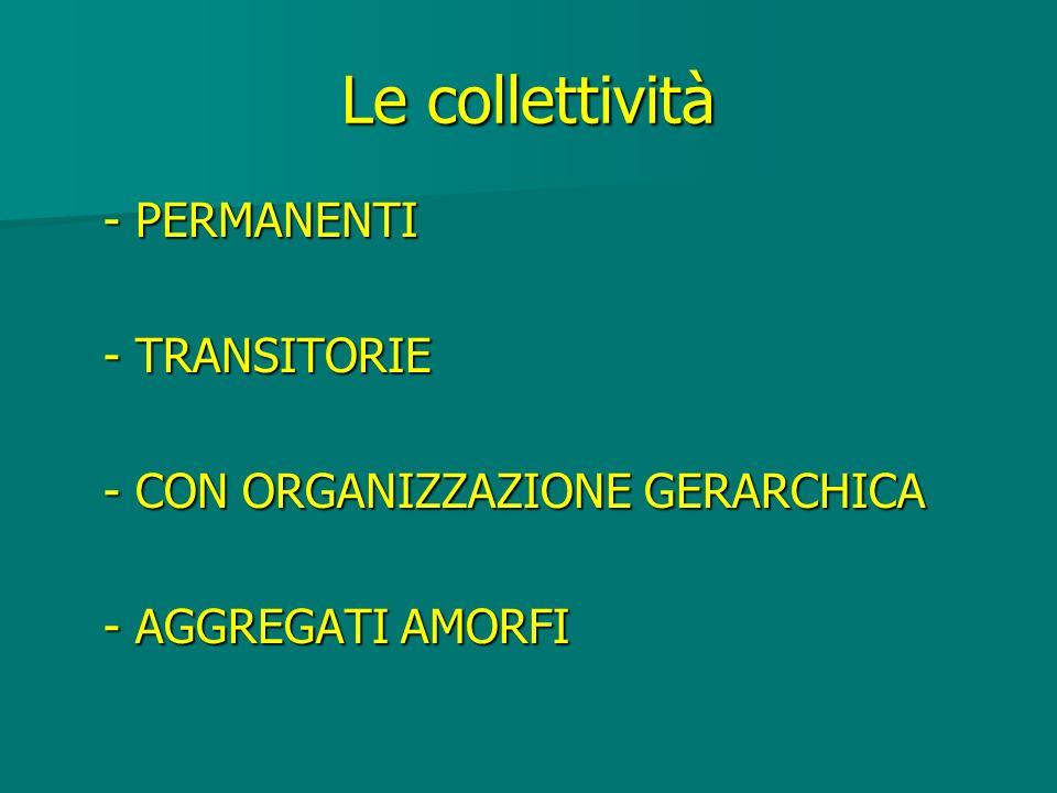 Le collettività - PERMANENTI - TRANSITORIE