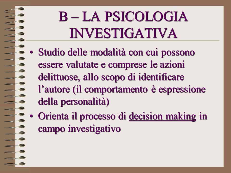 B – LA PSICOLOGIA INVESTIGATIVA