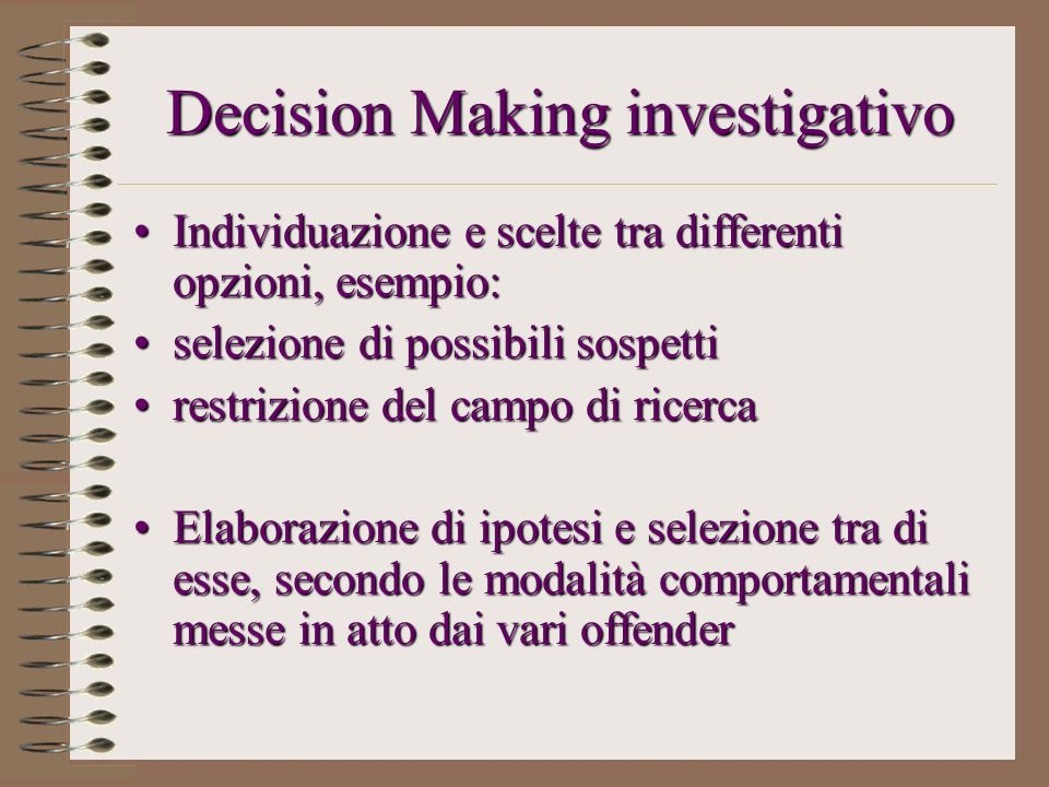 Decision Making investigativo